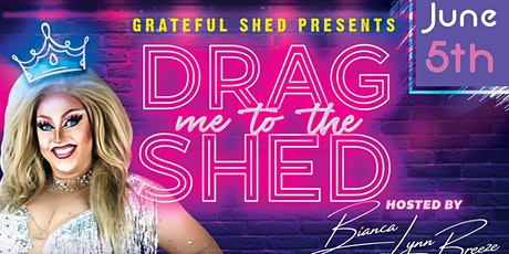 Drag Me to the Shed- Pride or Die tickets
