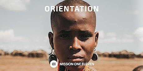 Mission One Eleven Orientation tickets