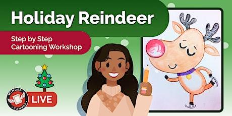 Cartooning Workshop - Step by Step Lesson for Kids (Holiday Reindeer) tickets