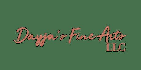 Dayja's Fine Arts LLC Presents: The Art Show tickets
