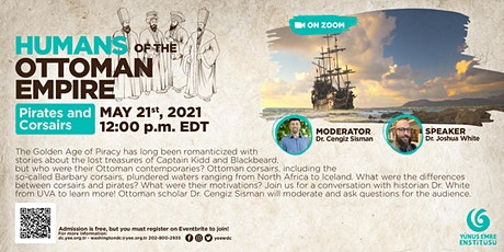 Humans of the Ottoman Empire: Pirates and Corsairs tickets