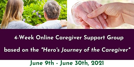 "Caregiver Support Group based on ""Hero's Journey of the Caregiver"" tickets"