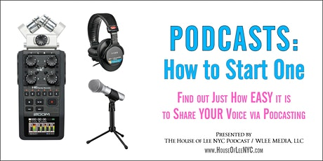 PODCASTS: How to Start One tickets