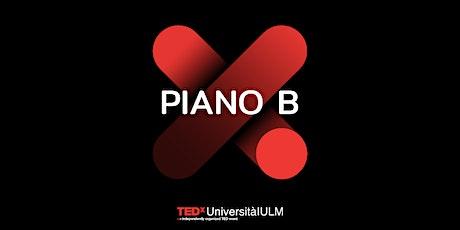 TEDxUniversitàIULM - PIANO B biglietti
