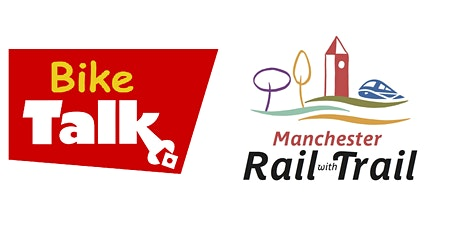 BIKE TALK: Manchester Rail with Trail Project! tickets
