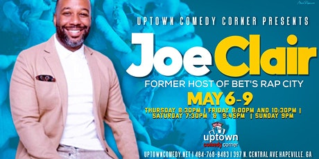 Joe Clair, Former Host of BET's Rap City, Live at Uptown tickets