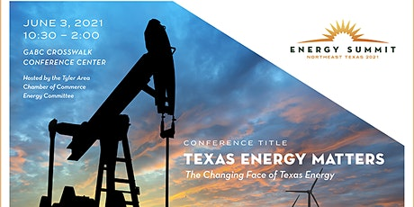 2021 Tyler Area Chamber of Commerce Annual Energy Summit tickets
