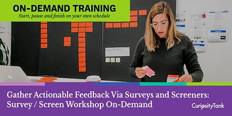 Gather Actionable Feedback Via Surveys & Screeners: Survey Screen On Demand tickets