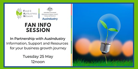 FAN Info Session: AusIndustry support for your business growth journey tickets