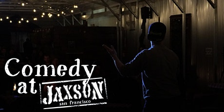Comedy at Jaxson: A Distanced Stand Up Comedy Show tickets