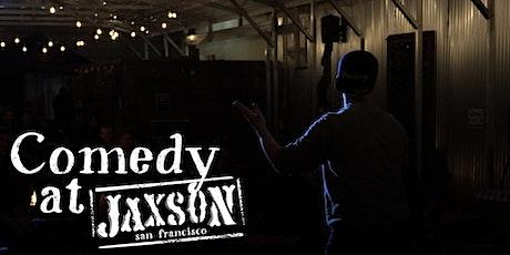 Comedy at Jaxson tickets