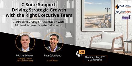 C-Suite Support: Driving Strategic Growth with the Right Executive Team tickets