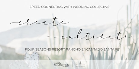 Speed Connecting for Wedding Experts | Wedding Collective New Mexico tickets