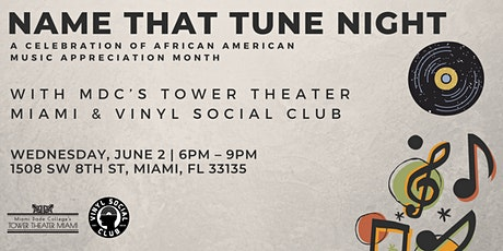 Name That Tune Night with MDC's Tower Theater Miami & Vinyl Social Club tickets