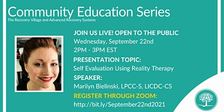 Community Education Series: Self Evaluation Using Reality Therapy tickets