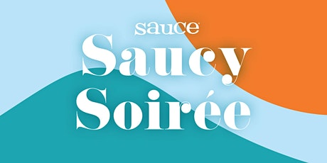 Saucy Soiree : 2021 Grand Tasting by Sauce Magazine tickets