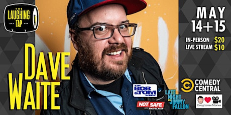 Dave Waite at The Laughing Tap tickets