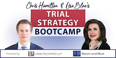Chris Hamilton  &  Lisa Blue's Trial Strategy Bootcamp tickets