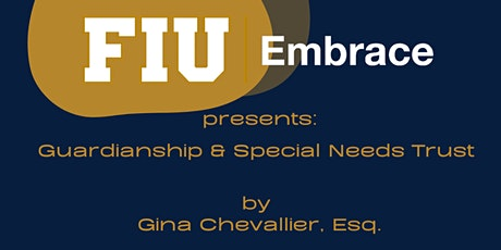 Guardianship & Special Needs Trust by Gina Chevallier, Esq. - (English) tickets