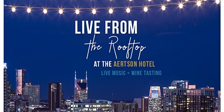 Live from the Rooftop | Live  Music  + Wine Tasting (Artists TBA) tickets