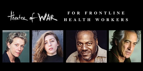 Theater of War Frontline: UCSF Health & Stanford Medicine tickets