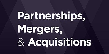Partnerships, Mergers, & Acquisitions: What to Know About Where to Start tickets