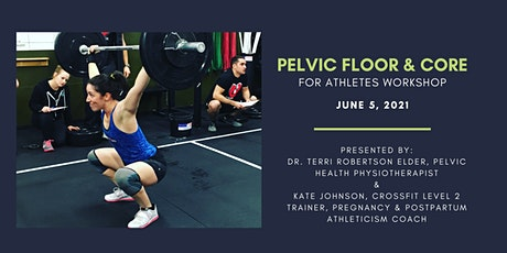 Pelvic Floor & Core for Athletes Workshop tickets