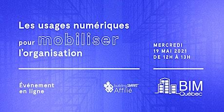 Les usages numériques pour mobiliser l'organisation billets