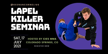 Keenan Cornelius Seminar | Cies MMA | Colorado Springs, CO tickets