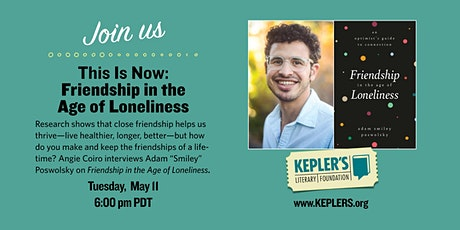 This Is Now: Friendship in the Age of Loneliness tickets