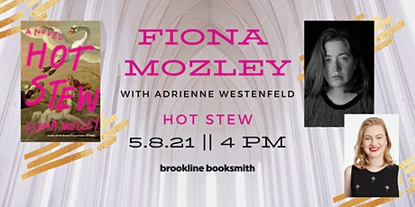 Fiona Mozley with Adrienne Westenfeld: Hot Stew tickets