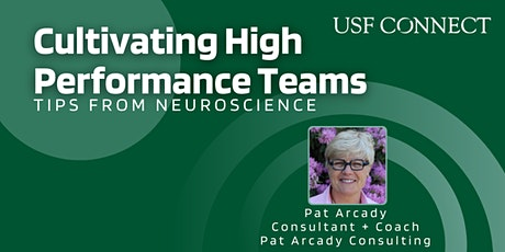 Cultivating High Performance Teams: Tips from Neuroscience tickets