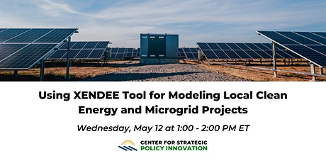 Using XENDEE Tool for Modeling Local Clean Energy and Microgrid Projects tickets