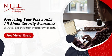Protecting Your Passwords: All About Security Awareness | Virtual Panel tickets