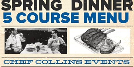 5/22 Chef Collins Events 5 Course Spring Dinner Freehold New Jersey tickets