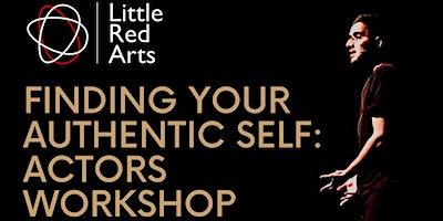 Authentic Self for Actors – Me, Myself & Arts – Luton