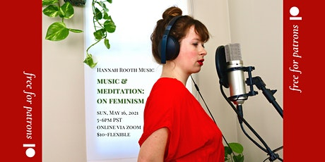 music and meditation: on feminism tickets