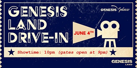 Genesis Land Drive-In Movie billets