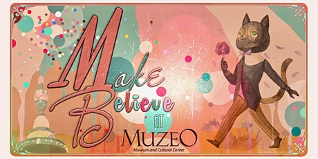 Make Believe at MUZEO tickets