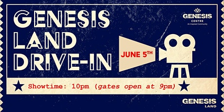 Genesis Land Drive-In Movie tickets