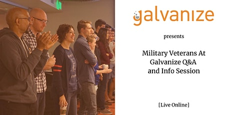 Military Veterans At Galvanize Q&A and Info Session tickets
