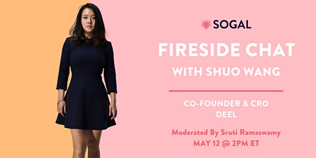 SoGal Fireside Chat with Shuo Wang, Co-Founder & CRO at Deel tickets