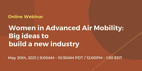 Women in Advanced Air Mobility: Big ideas to build a new industry tickets