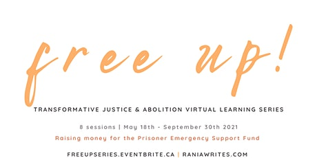 Final Gathering: Free Up! Transformative Justice Learning Series tickets