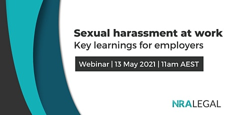 Sexual harassment at work: Key learnings for employers (Webinar) tickets