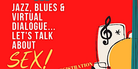 Jazz, Blues & Dialogue: Let's Talk About Sex... Senior Edition tickets