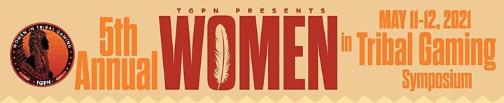 TGPN 5th Annual Women in Tribal Gaming Symposium image