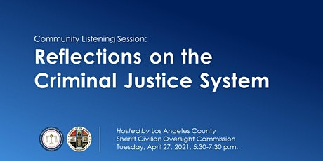 Community Listening Session: Reflections on the Criminal Justice System tickets