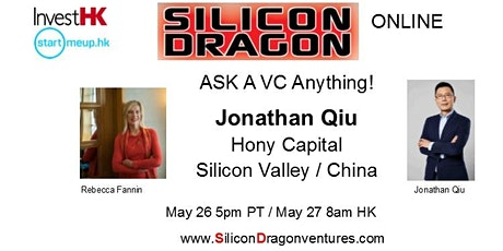 Silicon Global Online: Ask China-US VC Anything! Jonathan Qiu, Hony Capital tickets