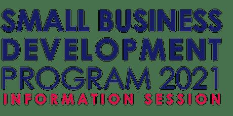 2021 Small Business Development Program Information Session tickets